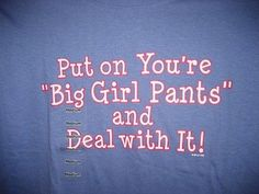 You Have a Point, I AM Pants. Where are the grammar police? Sassy Quotes, Sarcastic Quotes, Great Quotes, Funny Quotes, Sassy Sayings, Sassy Pants, Girls Pants, Good Advice, Famous Quotes