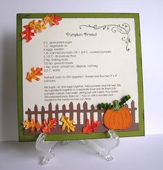 Pumpkin Bread 6x6 Recipe Card; could use a cd case as a recipe holder for special holiday recipes