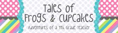 Tales of Frogs and Cupcakes - 4th grade math/science blog