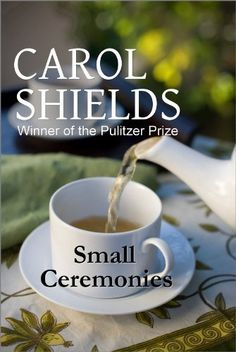 Small Ceremonies by Carol Shields