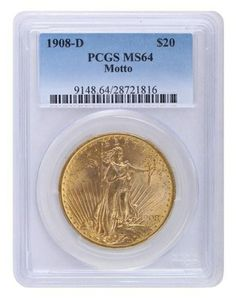 1908-D Motto PCGS MS64 Saint Gaudens $2475.00