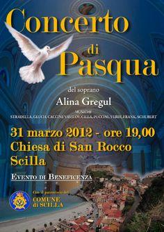 Saranno le musiche di Puccini, Schubert e Verdi ad accompagnare la splendida voce di Olena Gregul, in arte Alina, in occasione del concerto di Pasqua che si svolgerà il 31 marzo presso la Chiesa di San Rocco a Scilla alle ore 19.00.    ..siateci!
