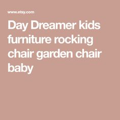 Day Dreamer kids furniture rocking chair garden chair baby Kids Hammock, Baby Hammock, 9 Year Olds, Garden Chairs, Baby Furniture, Rocking Chair, The Dreamers, Gifts For Her, Etsy