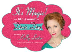 """""""It's Magic! The Life & Music of Doris Day"""" starring Kelly Lester Show And Tell, Dory, The Life, Magic, Stars, Reading, Sterne, Reading Books, Star"""