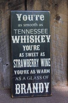 Tennessee Whiskey Lyrics Wood Sign Primitive Wood Sign Music Sign Lyrics  Bar Decor Man Cave Hippie