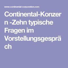 Continental-Konzern -Zehn typische Fragen im Vorstellungsgespräch