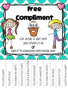 "One kind word or gesture can change a person's whole day so why not spread a little kindness? Just print and hang these ""Free Compliment"" flyers and the kindness will be contagious! Hope you love it!!!"