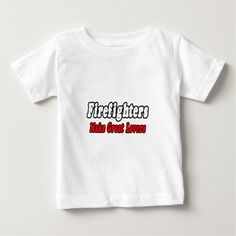 Firefighters Make Great Lovers Tee T Shirt, Hoodie Sweatshirt