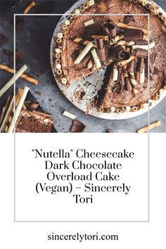 """""""Nutella"""" Cheesecake Dark Chocolate Overload Cake (Vegan) Is too much chocolate ever really a bad idea? This cake pushes that question to its limit but the real question is can you handle it????? Hazelnut Butter, Chocolate Hazelnut, Vegan Butter, Nutella Frosting, Nutella Cheesecake, Pirouette Cookies, Hazelnut Spread, Sweets Cake, How To Grill Steak"""