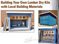 Building Your Own Lumber Dry Kiln - Woodworking Tips and Techniques | WoodArchivist.com