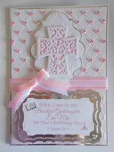 Pink Christening: This is a card I was asked to make for a little girls Christening Day   I have used Spellbinders Labels Twenty  and Filigree Cross I have the sentiment