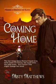 Coming Home (Taking a Chance on Love 1)