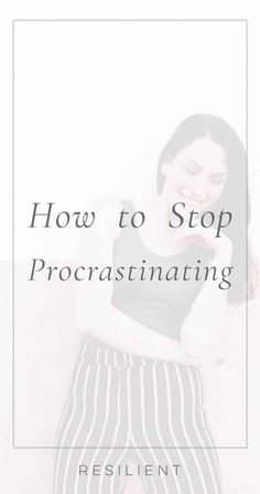 How to Stop Procrastinating - Resilient What Do You Feel, Just Be You, How Are You Feeling, River Flow In You, How To Stop Procrastinating, Work Motivation, Life Advice, Great Friends, Listening To Music