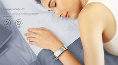 When it's time for you to hit the sack, the TalkBand just keeps on going. TalkBand gives you precise measurements of the quality and length of your sleep patterns.