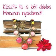 Két oldalas Macaron nyaklánc készítéseIsmét Memelye egy fantasztikus nyakláncát hoztuk el Nektek! Macaron medáljaink felhasználásával igazán egyedi és szemet gyönyörködtető nyakláncot készített. Sőt, ezt nyugodtan hívhatjuk