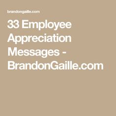 33 Employee Appreciation Messages - BrandonGaille.com