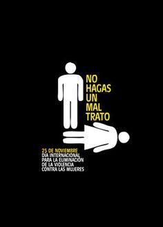 """Cartel """"No hagas un maltrato"""" (Luis Morales)"""