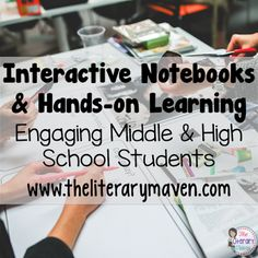 Interactive Notebooks & Hands-on Learning: Engaging Middle & High School Students