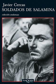 Soldados de Salamina. Javier Cercas. Editorial TUSQUETS EDITORES.2001.Colección Andanzas. Tapa blanda.216 páginas. Ganadora del Premio Salambó.