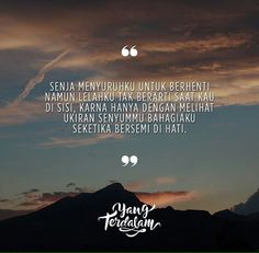 People Quotes, Me Quotes, Qoutes, Cinta Quotes, Cool Writing, Quotes Indonesia, Beautiful Words, Captions, You And I