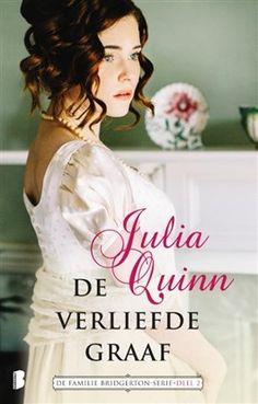 De verliefde graaf by Julia Quinn - Books Search Engine Julia Quinn Bridgerton, Bridget Jones, Nora Roberts, Cozy Mysteries, High Society, Romances, Grey's Anatomy, Jane Austen, Downton Abbey