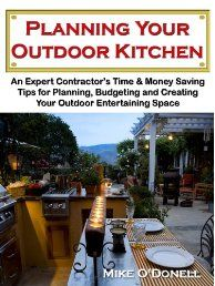 Planning Your Outdoor Kitchen by Mike O'Donell. Mike O'Donell is an Expert Outdoor Kitchen Contractor.     He specializes in the building of high end, high quality outdoor kitchens. His outdoor spaces are built with pride and with attention to detail and thanks to that kind of commitment and craftsmanship, Mike's business has been going strong for over 10 years. Click The Pic To Read More!
