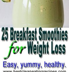 25 Breakfast Smoothie Recipes for Weight Loss   3  1. Avocado Loves Banana Smoothie  Avocado and banana make one of the best breakfast smoot...