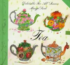 Tea: Delectables Seasons (Delectables for all seasons) - http://teacoffeestore.com/tea-delectables-seasons-delectables-for-all-seasons/
