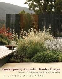 Booktopia has Contemporary Australian Garden Design, Secrets of Leading Garden Designers Revealed by J Patrick. Buy a discounted Hardcover of Contemporary Australian Garden Design online from Australia's leading online bookstore. Australian Garden Design, Australian Native Garden, Contemporary Garden Design, Australian Plants, Contemporary Landscape, Landscape Design, Landscape Architecture, Architecture Design, Modern Design