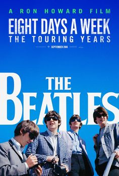 THE BEATLES: EIGHT DAYS A WEEK - THE TOURING YEARS | In theaters September 16, 2016