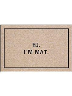 Hi I'm Mat Indoor/Outdoor Doormat ❤ High Cotton Inc