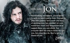 I took Zimbio's 'Game of Thrones' quiz and I'm Jon Snow! Who are you? #ZimbioQuiznull - Quiz
