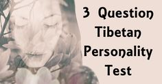 Your subconscious is incredible. It abandons all logic and thinks symbolically. It's the gate connecting you to the world of the intangible. Today, I challenge you to dive into that subconscious-driven world. What for? A personality test unlike any other you've ever done! It's believed that this test, called the 'Tibetan personality test' was put …
