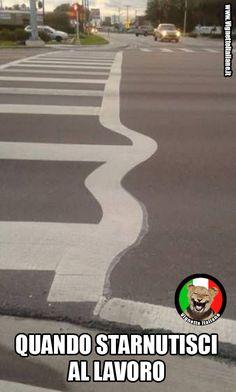 Starnutire al lavoro! :D >>> www.VignetteItaliane.it #immagini #divertenti #strada