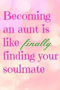 22 Best Aunt Ever Images Being An Aunt Niece Nephew Frases