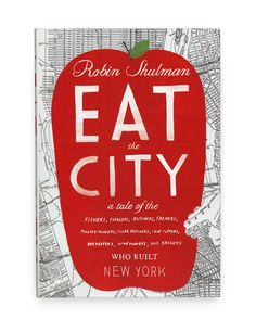 eat the city, chris silas neal