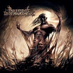 Prostitute Disfigurement - Descendants Of Depravity (2008) - Core Solace #BrutalDeathMetal