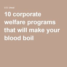 1890 distribution of wealth and income 1865 1900 gilded age 10 corporate welfare programs that will make your blood boil ccuart Gallery