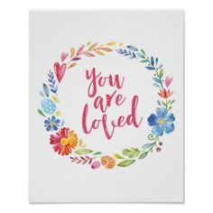 You are so loved colourful floral poster print - kids kid child gift idea diy personalize design