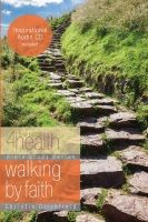 First Place 4 Health: Walking by Faith Bible Study by Christin Ditchfield