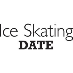 Ice Skating Date Text ❤ liked on Polyvore featuring text, words, fillers, quotes, phrase and saying