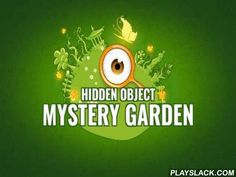 Hidden оbjects: Mystery Garden  Android Game - playslack.com , Hidden  bjects: Mystery  arden - travelpretty areas of a bizarre garden full of confidentials and hidden objects that you need to find. Show your dominances of measurement investigating  pretty plots in this thrilling game for Android. Carefully looks around each area. Do work accumulating  all the hidden objects. In strenuous states you can use suggestions. Each brand-new stage gives you a special compete. accumulate mystical…