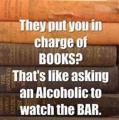 There is a good reason I worked in bookstores for years - I don't like spending money in bars.