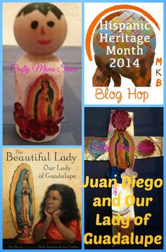Crafty Moms Share: Juan Diego and Our Lady of Guadalupe: Celebrating Hispanic Heritage Month