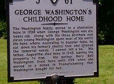 George Washington's childhood home - VA