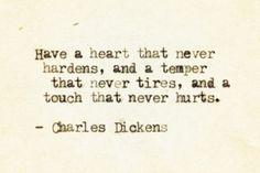 -Charles Dickens