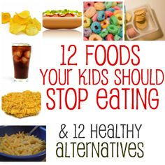 12 foods your kids should stop eating & 12 healthy alternatives Healthy Meals For Kids, Get Healthy, Healthy Choices, Kids Meals, Healthy Snacks, Healthy Eating, Healthy Recipes, Healthy Children, Kid Snacks