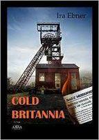 Cold Britannia - Ira Ebner - Mordsbuch.net