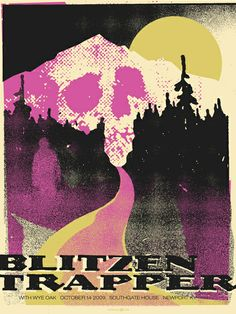 Blitzen Trapper by PowerHouse Factories