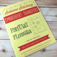 Sublime Stitching Hand Embroidery Pattern - Fantasy Flower